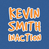 http://kevinsmithinaction.wordpress.com